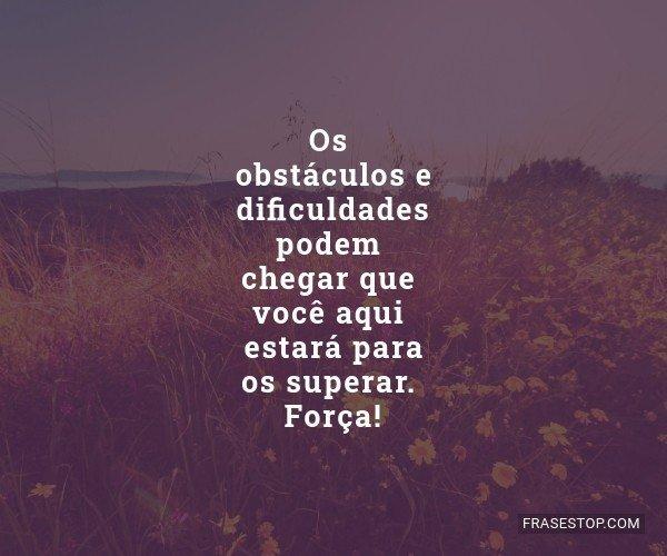 Os obstáculos e...