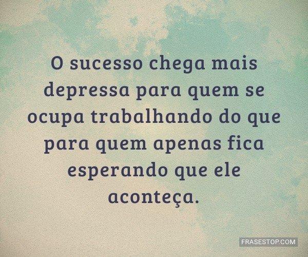 O sucesso chega mais...