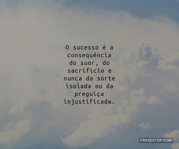 O sucesso é a...