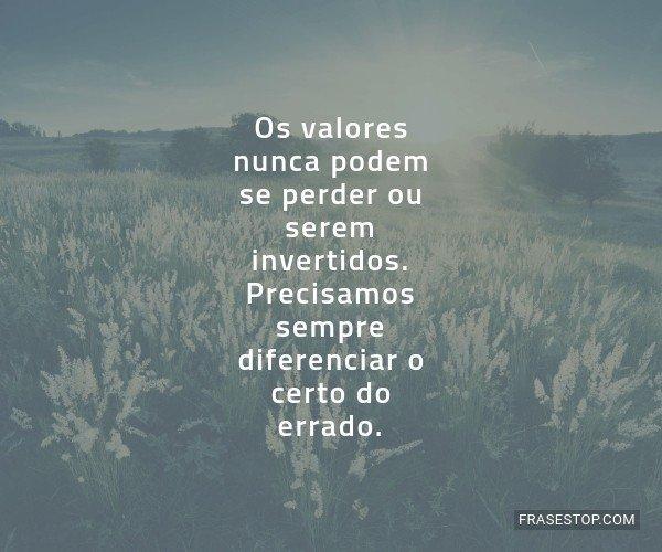 Os valores nunca podem se...