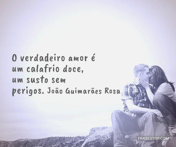 O verdadeiro amor é um...