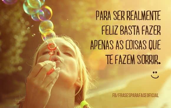 Para ser realmente feliz...