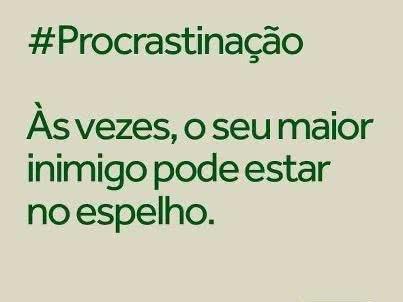# Procrastinação  Às...
