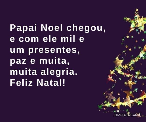 Papai Noel chegou, e com...
