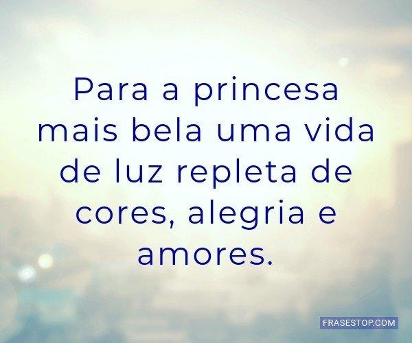 Para a princesa mais bela...