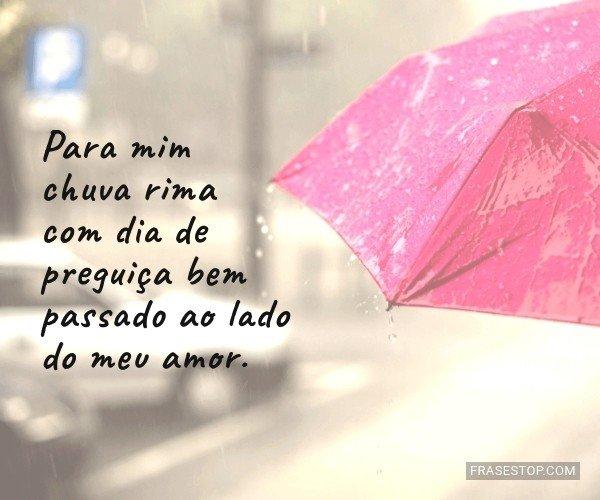 Para mim chuva rima com...