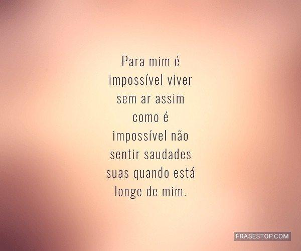 Para mim é impossível...
