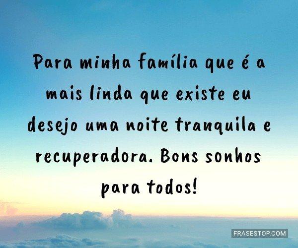 Para minha família que...