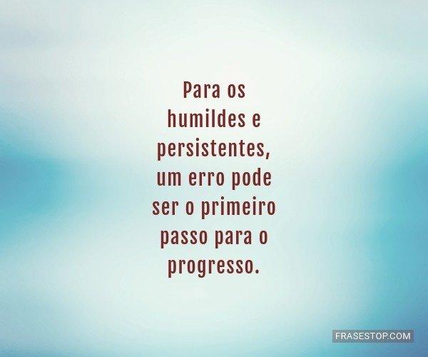 Para os humildes e...