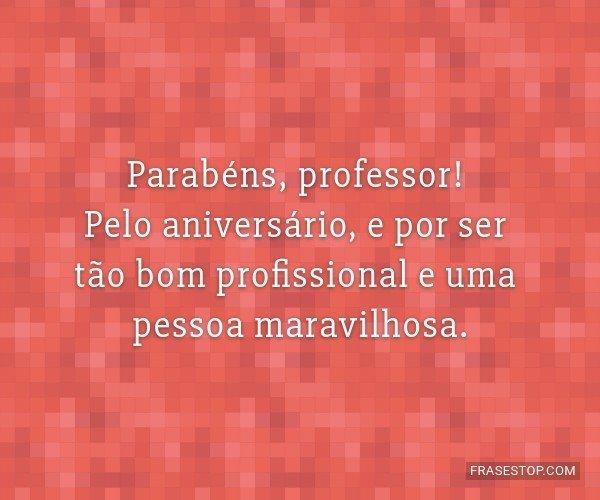 Parabéns, professor!...