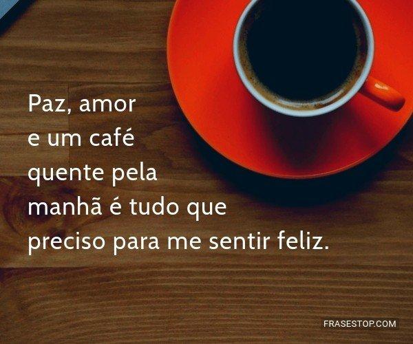 Paz, amor e um café...