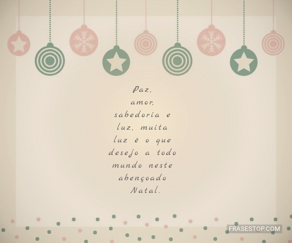 Paz, amor, sabedoria e...