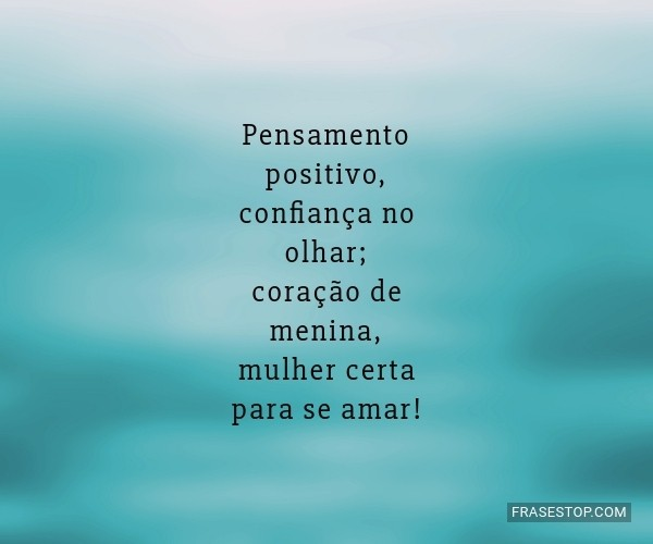Pensamento positivo,...