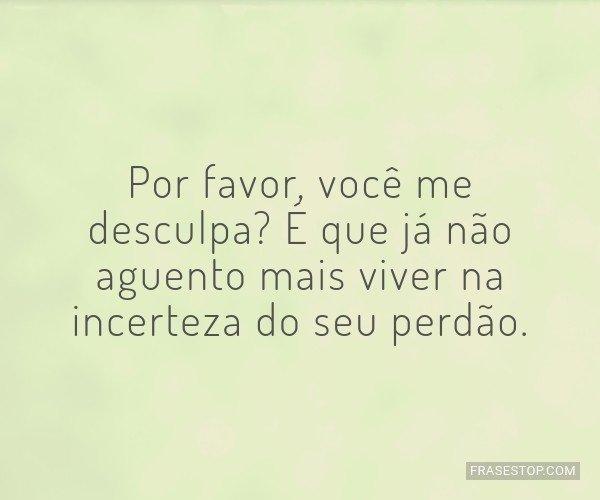 Por favor, você me...