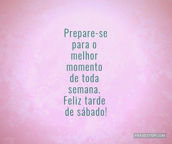 Prepare-se para o melhor...