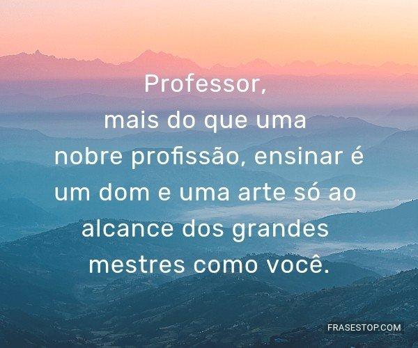 Professor, mais do que...