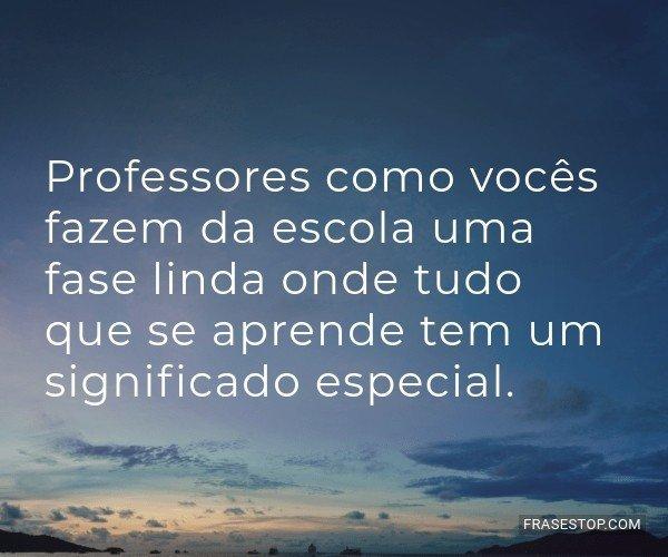 Professores como vocês...