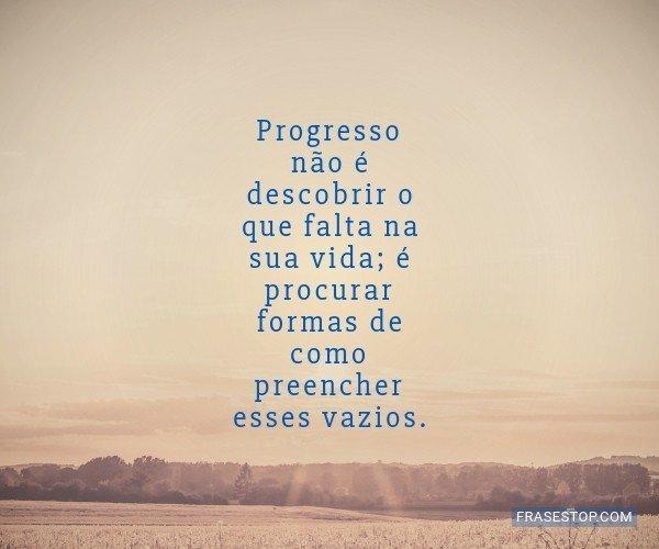 Progresso não é...
