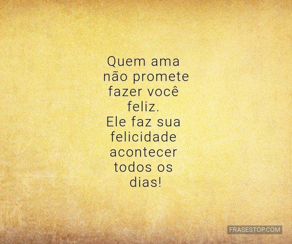 Quem ama não promete...