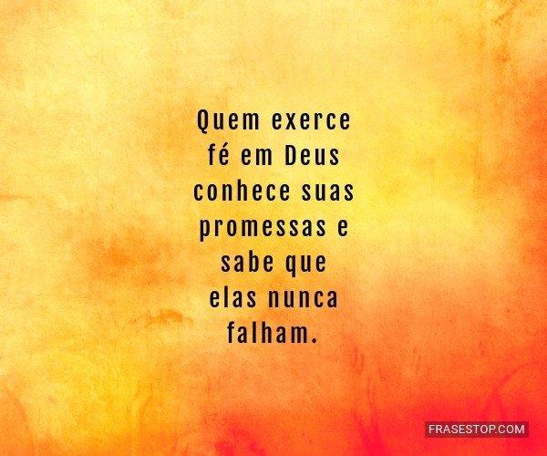 Quem exerce fé em Deus...