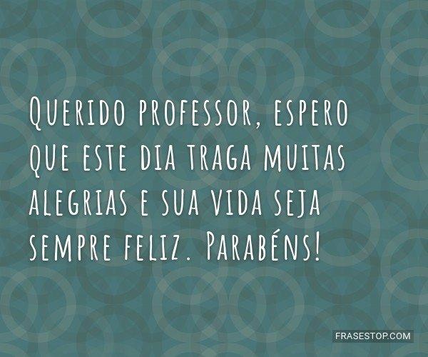 Querido professor, espero...