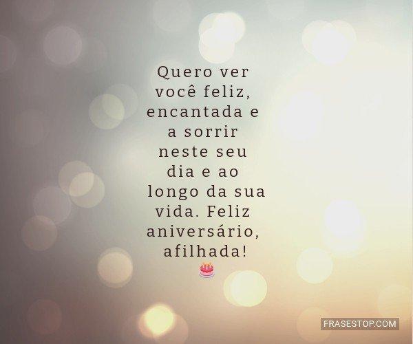 Quero ver você feliz,...