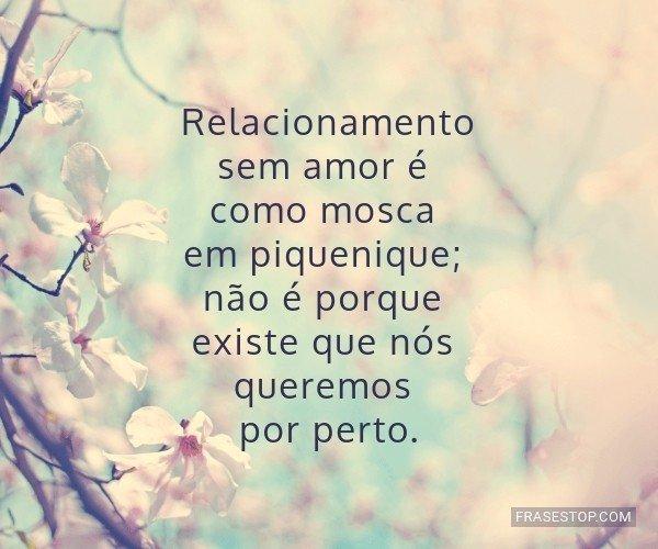 Relacionamento sem amor...
