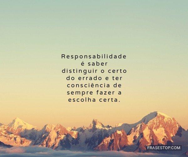 Responsabilidade é saber...