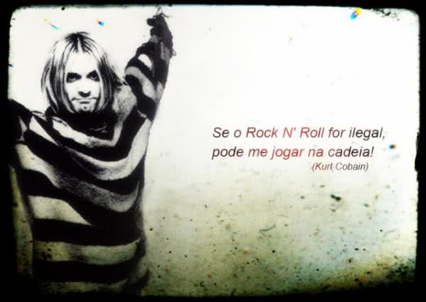 Se o Rock n Roll for...