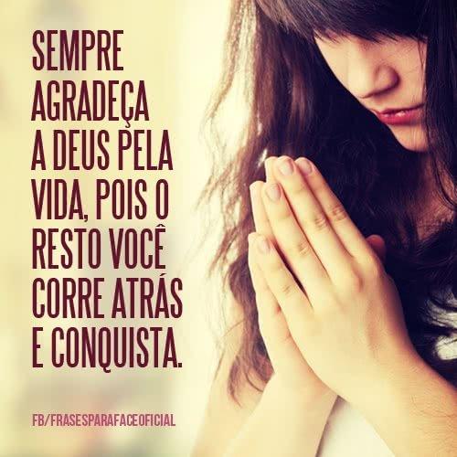 Sempre agradeça a Deus...