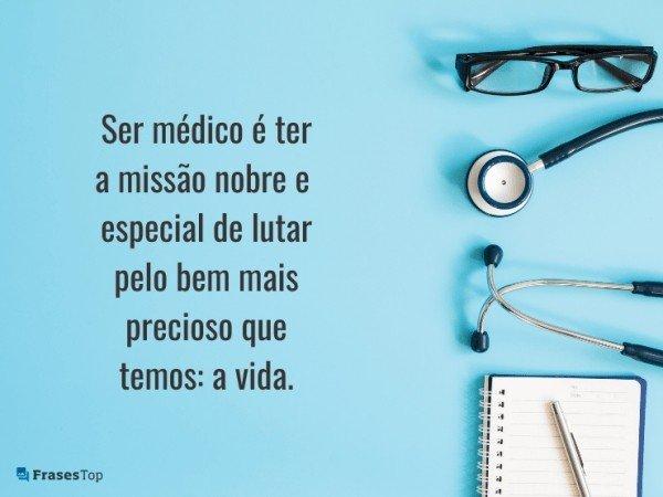 Ser médico é ter a...