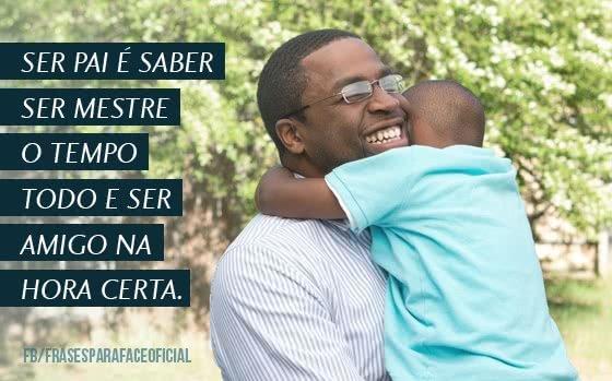 Ser pai é saber ser...