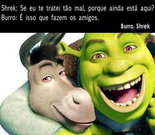 Shrek: Se eu te tratei...
