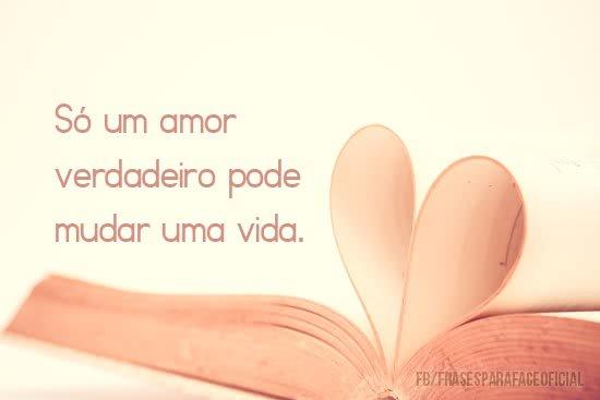 Só um amor verdadeiro...