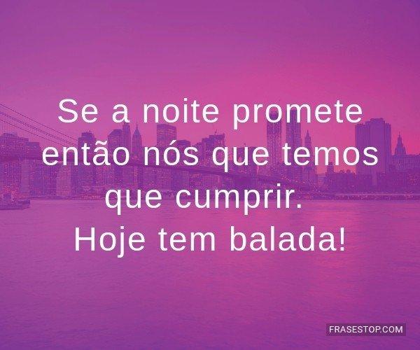 Se a noite promete então...