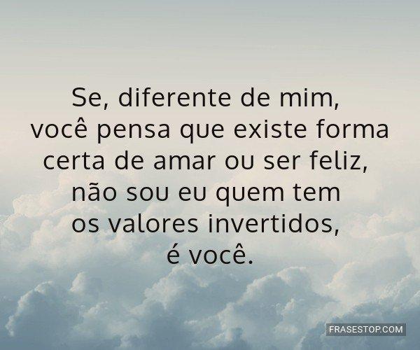 Se, diferente de mim,...