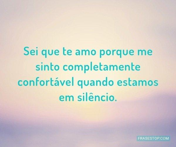 Sei que te amo porque me...