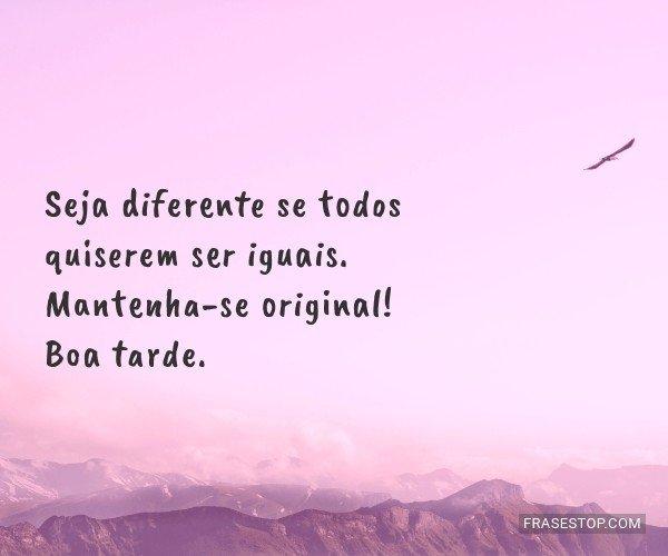 Seja diferente se todos...