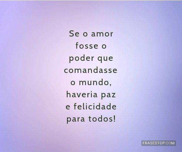 Se o amor fosse o poder...
