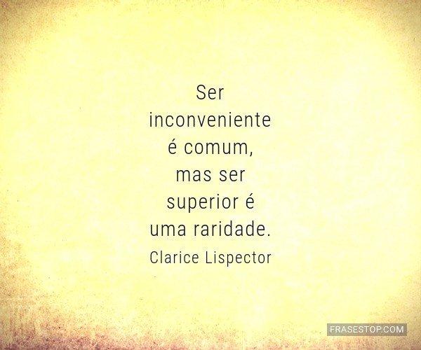 Ser inconveniente é...