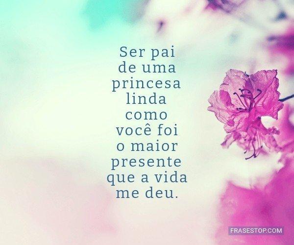 Ser pai de uma princesa...