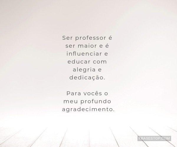 Ser professor é ser...