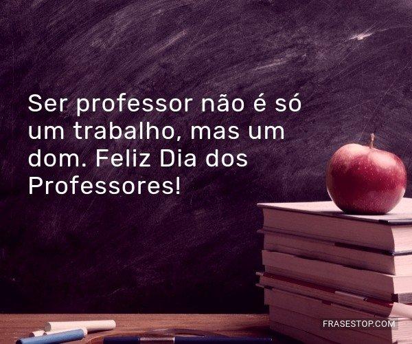 Ser professor não é só...