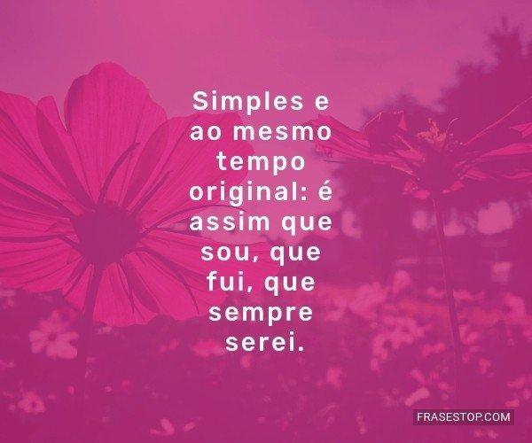 Simples e ao mesmo tempo...