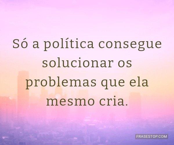 Só a política consegue...