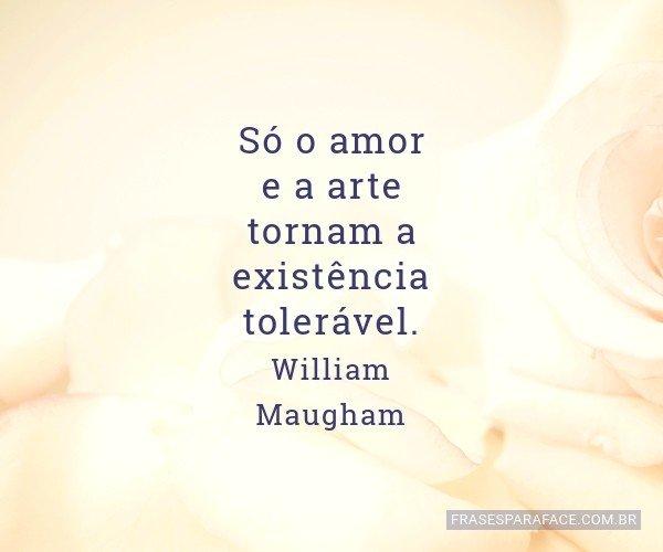 Só o amor e a arte...