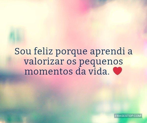 Sou feliz porque aprendi...