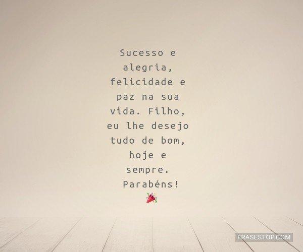 Sucesso e alegria,...
