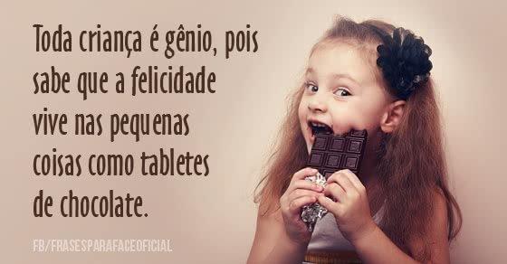 Toda criança é gênio,...