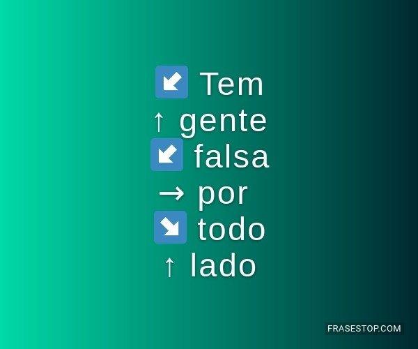 ↙ Tem ↑ gente ↙...